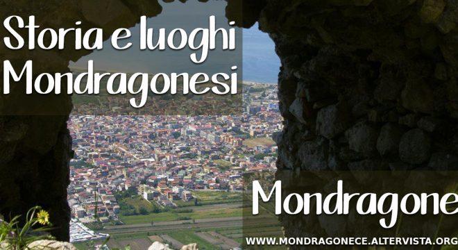 Storia e Luoghi Mondragonesi