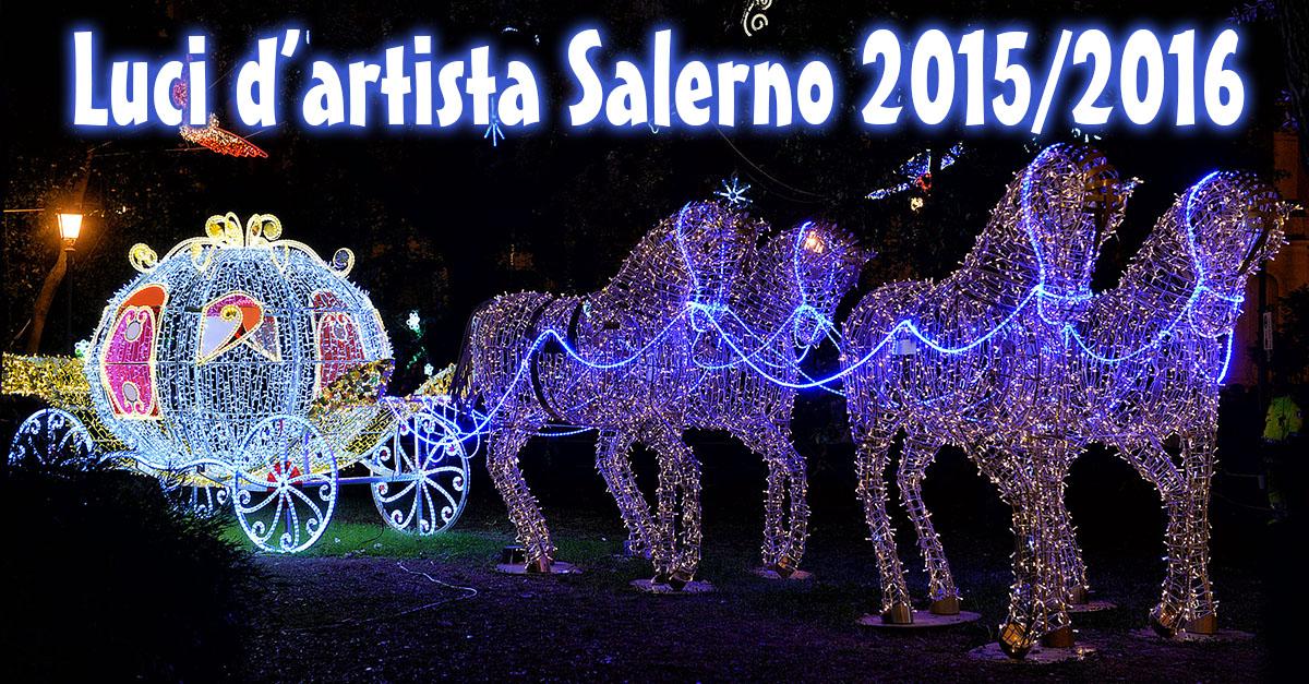 Luci d'Artista Salerno 2015 – 2016